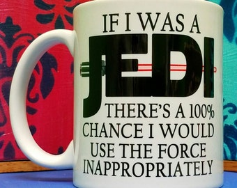Use The Force Inappropriately Mug