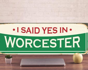 Worcester Signs, Worcester style, Worcester Decor, Worcester Art Prints, Worcester Metal Sign, Worcester metal art, Personalized Metal