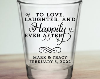 """Custom """"Love Laughter and Happily Ever After"""" Wedding Favor Shot Glasses"""