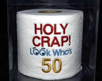 Holy Crap 50th birthday gag gift, embroidered table decoration centerpiece Holy Crap 50th birthday toilet paper in clear display gift box