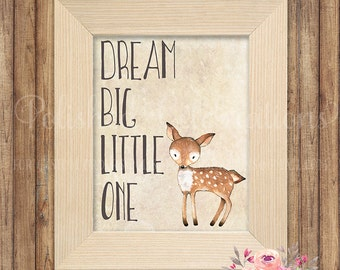 Dream Big Little One / Woodland Deer / Nursery Art / Gender Neutral / Printable / Instant Download / Baby Shower Decor / Bedroom Wall Art
