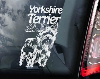 Yorkshire Terrier on Board - Car Window Sticker - Yorkie Sign Decal -V02