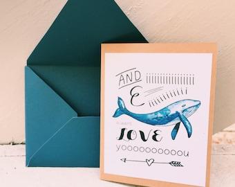 I Whale Always Love You Card