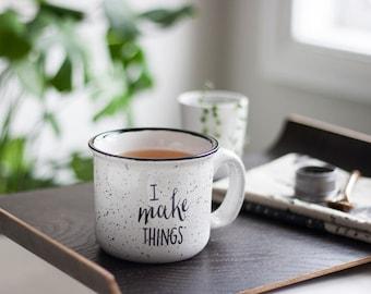 I Make Things – 14 OZ. White Camping Ceramic Mug