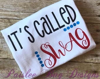 It's Called Swag Shirt, Swag Shirt, Boy Shirt, Baby Shower Gift, Baby Boy Gift, Baby Girl Gift