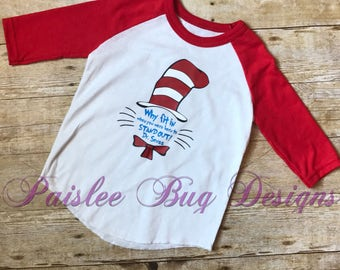 Dr. Suess Shirt, Cat In The Hat Shirt, Dr. Suess Day, Dr. Suess Birthday Gift, Dr . Suess Monogram
