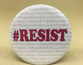 From my little corner of resistance to yours... #Resist and Stand With PP. Choose button or magnet