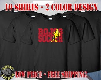 10 Soccer Spirit Wear Shirts Any Color Shirts, Any 2 Color Design Fully Customizable and Free Shipping Support Your Team