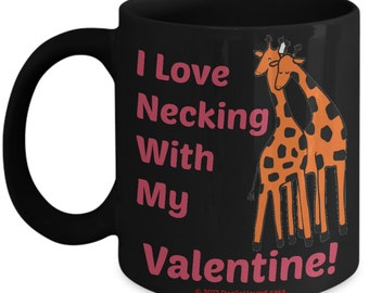 Valentine Mug For Kids - I Love Necking With My Valentine