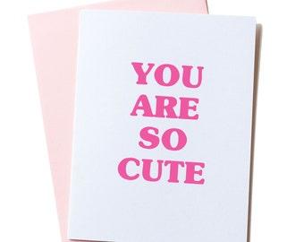 Cute Valentine's Card, I Love You Card, Cute Valentine, Best Friends Card, Greeting Card, for Girlfriend, Couples Card, You Are So Cute Card