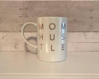 mom hustle coffee mug