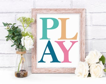 PLAY - Colourful Digital Art Print - Playroom, bedroom, Home Decor, Kids Prints, Rainbow, Quotes