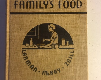 The Family's Food Revised by Faith Lanman, Hughina McKay, and Frances Zull