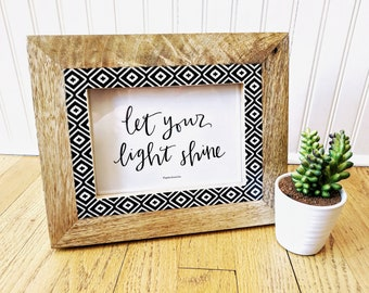 Hand Lettered- Let Your Light Shine- 5x7 printable quote