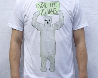 Save the Humans T shirt