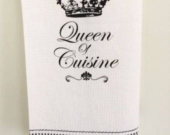 Queen of Cuisine - Tea Towel - French Country Decor - Cafe - Kitchen Towel - Dishcloth - Printed Linens - Cute Sayings - Foodies