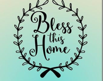 Bless this Home SVG, Bless our Mess svg, Bless Our Home svg cut file, Home sweet home svg, SVG Silhouette Cameo svg files for cricut