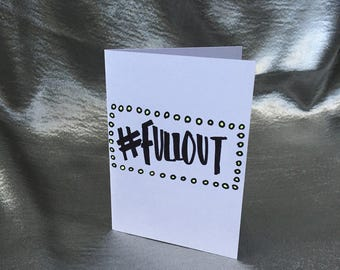 FULL OUT CARD