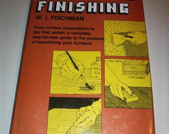Furniture Finishing Hardback 1978 Do It Yourself Guide