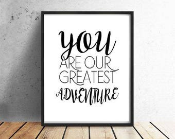 GREATEST ADVENTURE Nursery Decor, Wall Art, Baby Room, Kids Room, You Are Our Great Adventure Instant Download Printable Nursery Art