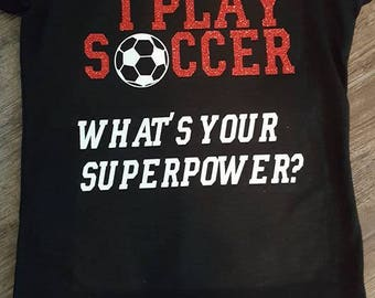 FREE SHIPPING***I play soccer, Sports, Soccer Ball, Girls Soccer