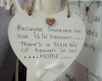 wooden hanging heart-beacuse someone we love...
