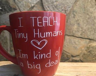 I teach tiny humans im kind of a big deal