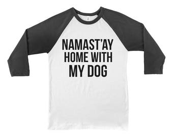 Namastay Home With My Dog 3/4 Sleeve Jersey