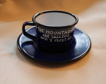 The mountains are calling and I must go custom teacup gift custom personalized present enamelware camp cup camping mug custom mug