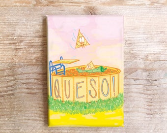 Queso Kitchen Magnet Fun Refrigerator Texas South Chips and Queso theme Fridge funny Foods