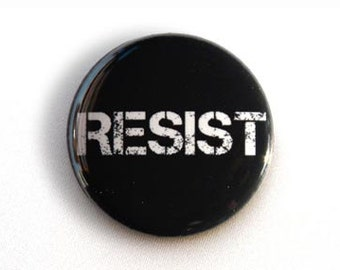 RESIST Pinback Button, Magnet, Zipper Pull, or Keychain
