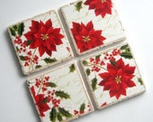 RESERVED for Sara only - Poinsettias and Holly - 2 Sets of Tumbled Stone Earth Coasters - art paper, holiday coasters, Christmas, home décor