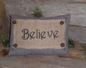 1 Primitive Country Rustic Navy Blue Homespun Inspirational Believe Pillow Shelf Sitter Bowl Filler Tuck - Great for Gift - Home Decor -