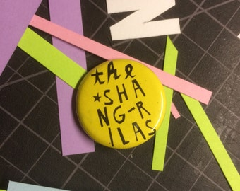 "The Shang-ri Las 1.25"" pinback button"