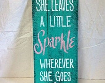 She leaves a little sparkle wherever she goes sign pallet wood glitter wall hanging home decor girl gift Trimble Crafts quote plaque