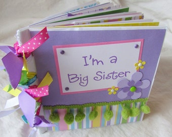 Mini Scrapbook Album -- I'M A BIG SISTER -- premade PaPeR BaG book ~ let big sis know how much she is loved ~ gift, little sister or brother