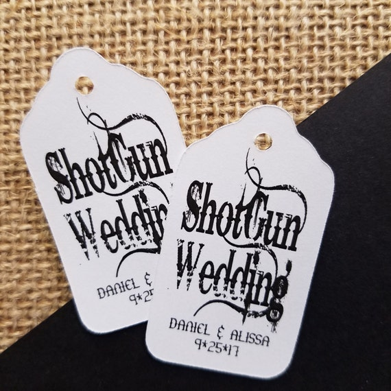 """Shotgun Wedding Choose your quantity SMALL 2"""" Favor Tag type the names you would like on your tag in the notes to seller area at checkout"""