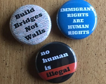 """immigrant rights set 1"""" buttons"""