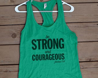 Be Strong and Courageous   Tank Workout Gym Shirt   inspiritional workout   Tanktop   For Women   Exercise Clothing  Christian workout