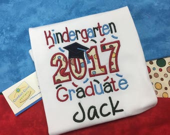 Kindergarten Shirt, Kindergarten Graduation Shirt 2017, School Graduation - Customize colours to your preference.