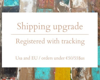 Registered Mail upgrade - Selected countries - Orders under 50euros/55usd