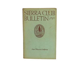 1950s Sierra Club | Vintage Bulletin | Natural Environment | Silent Spring Era | Vintage Activism