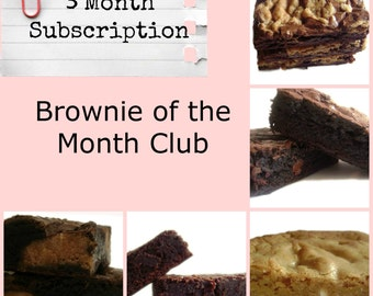 Brownie of the Month Club - 3 Month Subscription