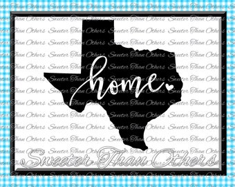 Texas home SVG T shirt Design Vinyl  Texas (SVG and DXF Files) Electronic Cutting Machines, Silhouette, Cameo, Cricut, Instant Download