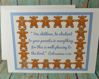 Children Be Obedient to Parents in Everything ~ Colossians 3:20 Scripture Greeting Card ~ Gingerbread Girl & Boy ~ Kids