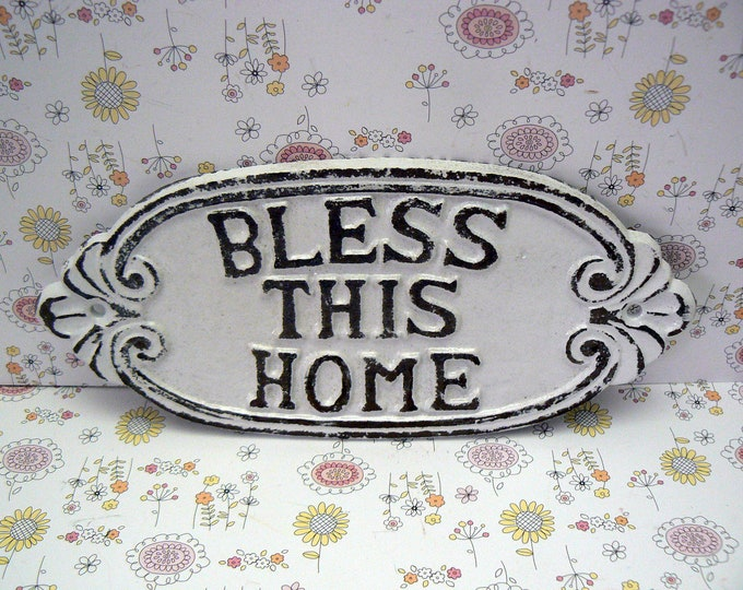 Bless This Home Cast Iron Sign Shabby Chic White Wall Door Home Decor