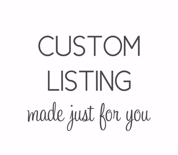 CUSTOM LISTING for cohanjenna