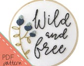 Wild and Free Embroidery Pattern | Instant Download PDF, Printable Pattern, Floral Stitches, PDF Pattern, DIY, Hand Embroidery, Stitch Guide
