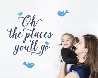 Oh The Places You'll Go: Wall Decal Inspirational Script Travel Theme Baby Nursery Kids Room Decor