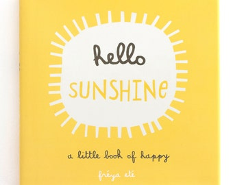 Hello Sunshine - Book